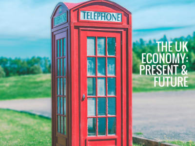 The UK Economy: Present and Future