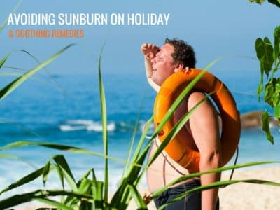 How to save money on holiday: Avoiding sunburn and soothing remedies