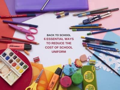 Back to School: 6 Essential Ways to Reduce the Cost of School Uniform
