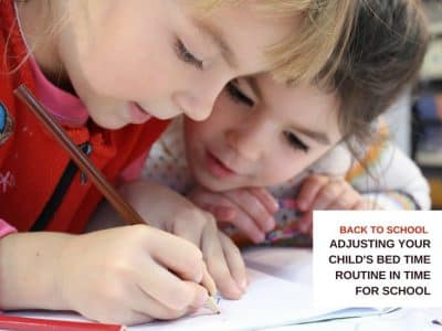 Back to School: Adjusting your Child's bed time Routine in time for School