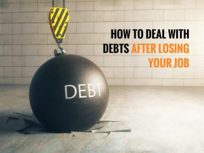 How to deal with debts after losing your job