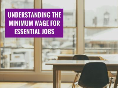 Understanding the minimum wage for essential jobs