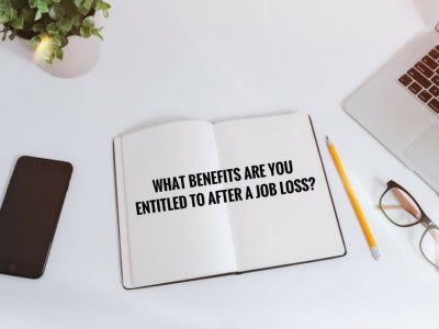 What benefits are you entitled to after a Job Loss