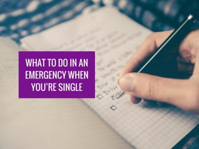 What to do in an emergency when you're single