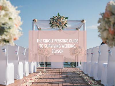The single person's guide to surviving wedding season