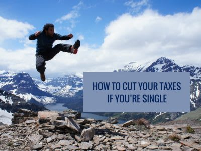 How to cut your taxes if you're single