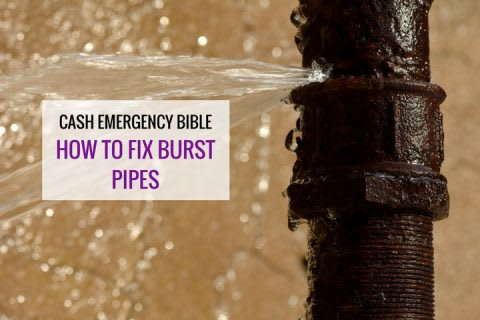Cash Emergency Bible: How to fix burst pipes
