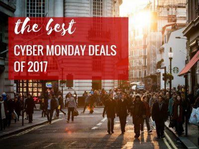The Best Cyber Monday 2017 deals