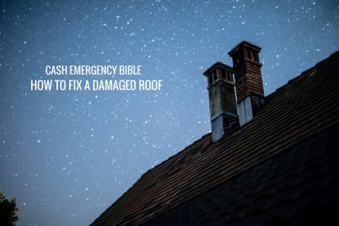 Cash Emergency Bible: Tips to assess and fix a damaged roof