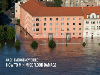 Cash Emergency Bible: How to minimise flood damage to your home