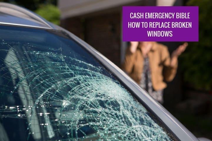 Cash Emergency Bible: How to replace broken windows