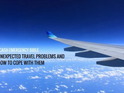 Cash Emergency Bible: Unexpected travel problems and how to cope with them