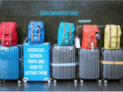 Cash Emergency Bible: Overseas school trips and how to afford them