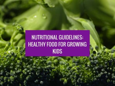 Food and Nutrition Guidelines for Healthy Kids