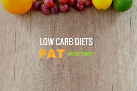 Low Carb Diet: Fat or Fiction