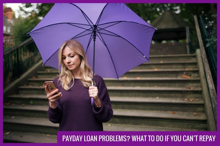 Payday Loan problems? What to do if you can't repay it.