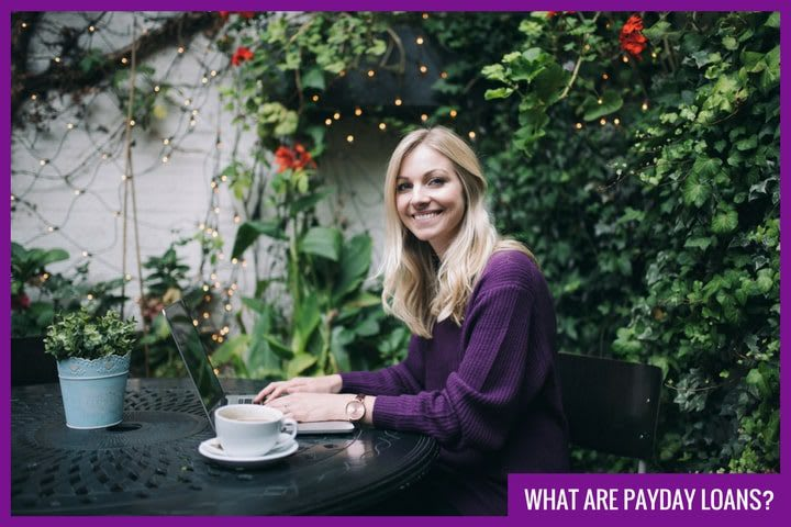 What are Payday Loans? A quick guide from Cash Lady