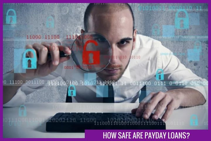 Safety of payday loans – how safe are they?