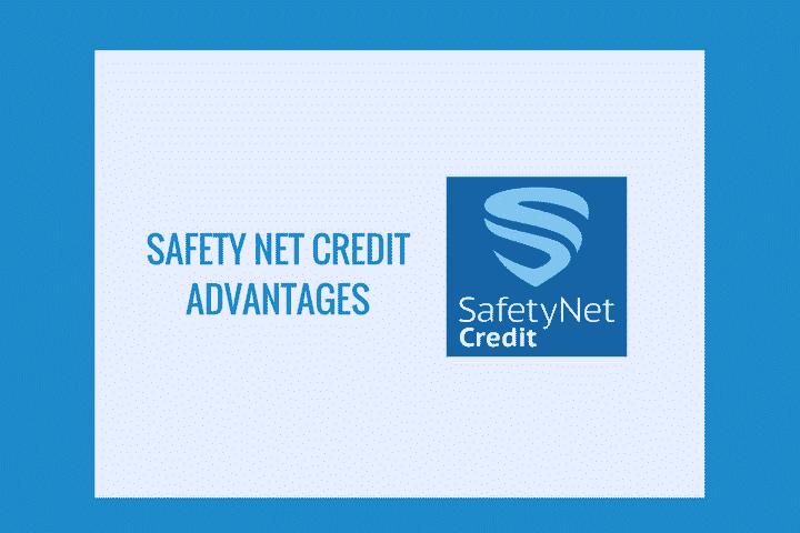 safety_net_credit_advantages
