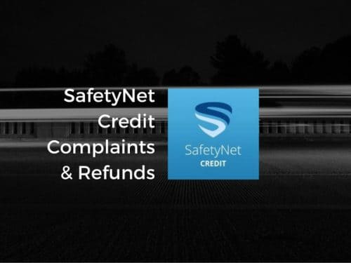 SafetyNet Credit complaints and refunds