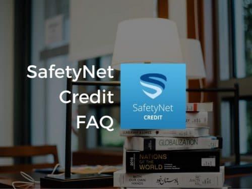 SafetyNet Credit FAQ