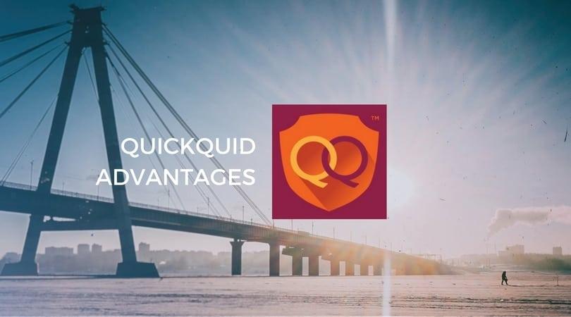 QuickQuid advantages