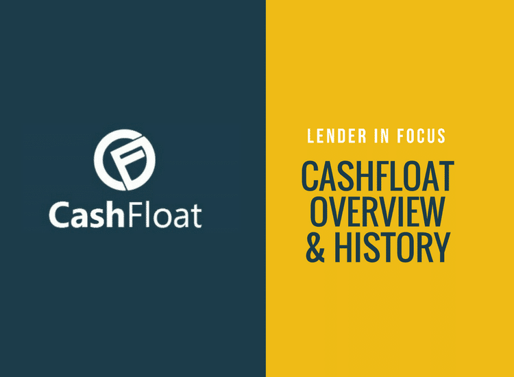 Lender in focus cashfloat overview and history