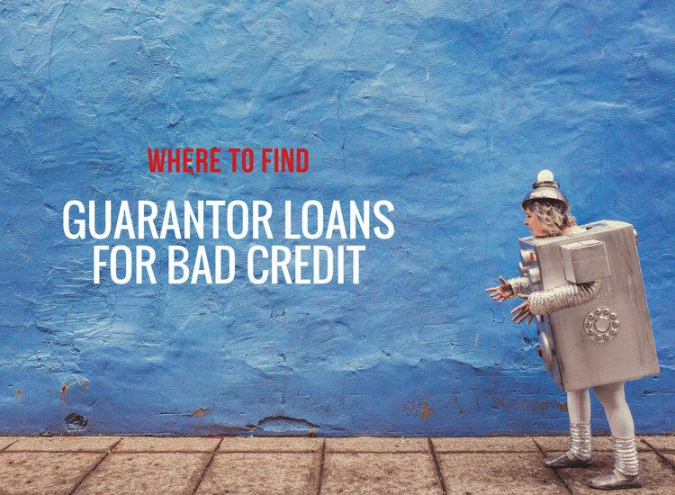 guarantor loans for bad credit