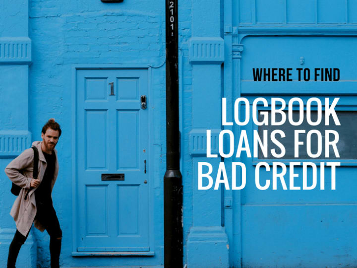 Where to find logbook loans for bad credit