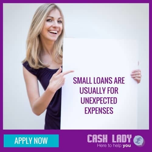 small loans are usually used for unexpected expenses