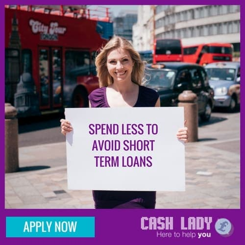 Spend less to avoid short term loans