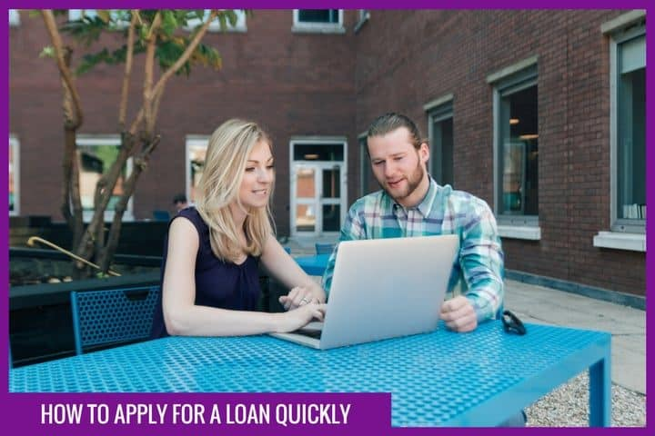 How to apply for a loan quickly