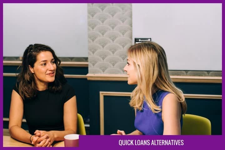 What are the alternatives to quick loans?