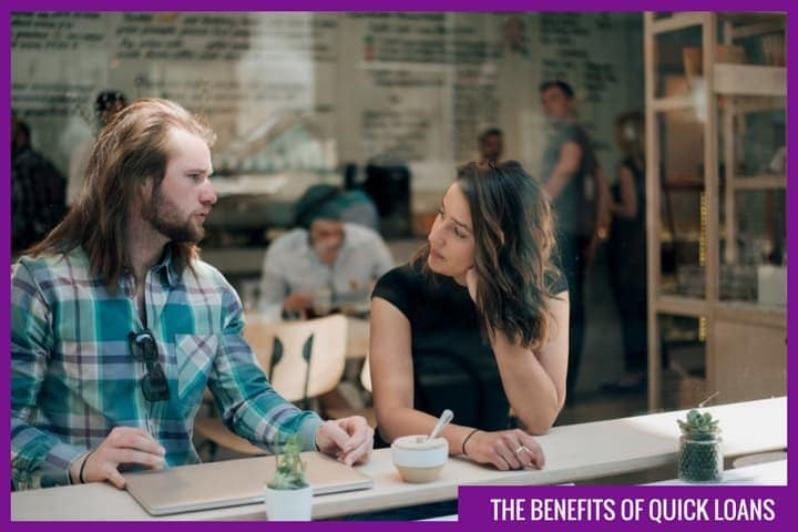 What are the benefits of a quick loan?