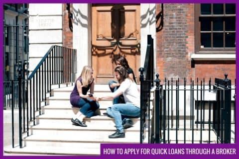 quick loans through a broker
