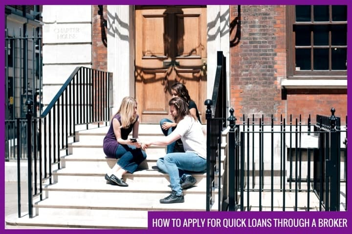 quick loans through a broker