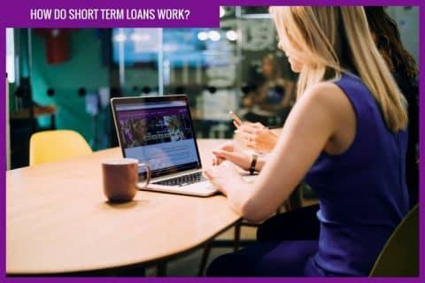 How do short term loans work