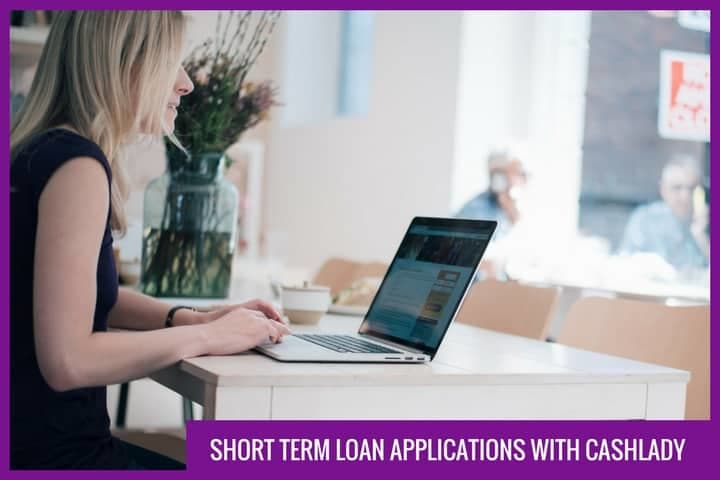 Short term loan applications with CashLady