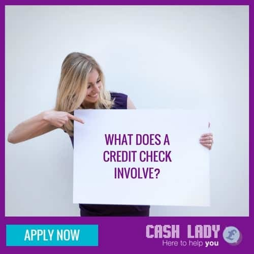 What does a credit check involve?