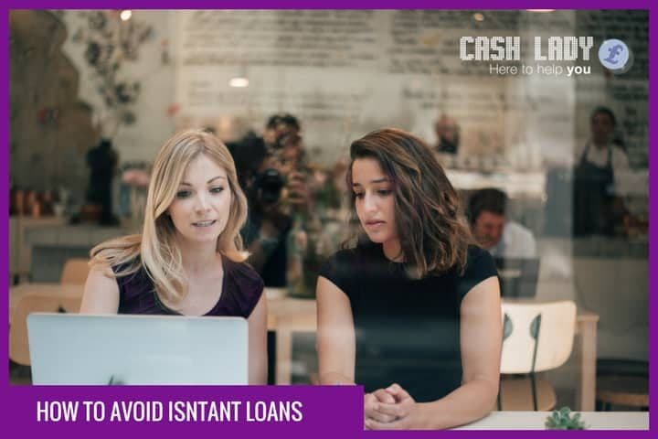How can you avoid instant loans?