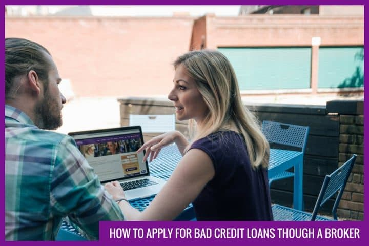 How to apply for bad credit loans through a broker