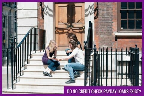 do no credit check payday loans exist-