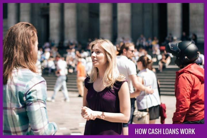 How do cash loans work?