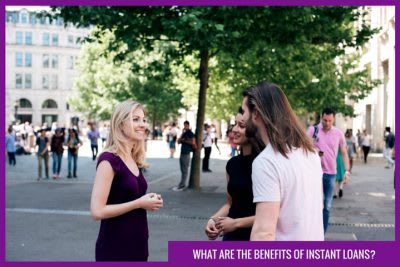 instant loans benefits