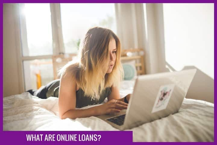 What are online loans?