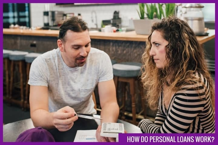 How Personal Loans Work?