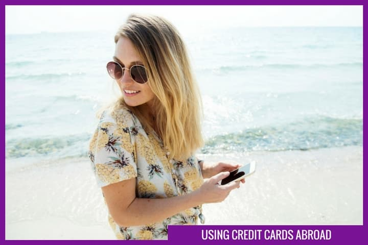 Using credit cards abroad - A simple guide
