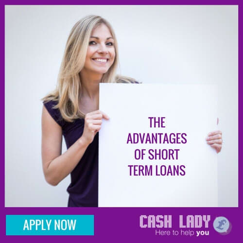The advantages of short term loans