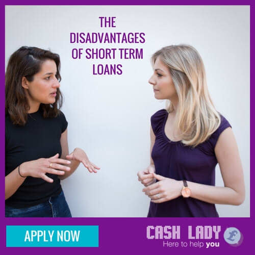 The disadvantages of short term loans