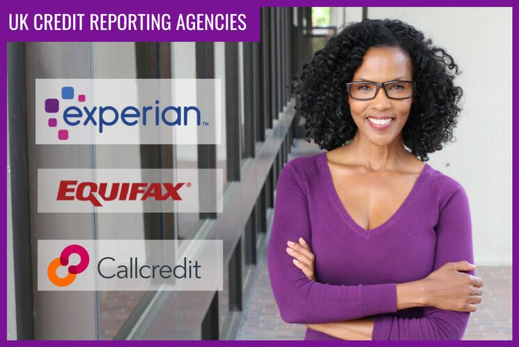 What are UK main credit reporting agencies?